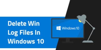How to Delete Win Log Files In Windows 10