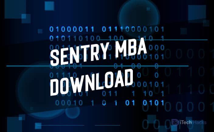 What is Sentry MBA? and How to Download Sentry MBA for Free
