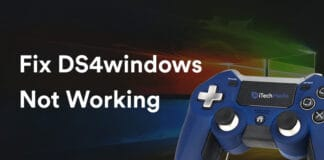 6 Ways to Fix DS4windows Not Working in Windows 10 Games