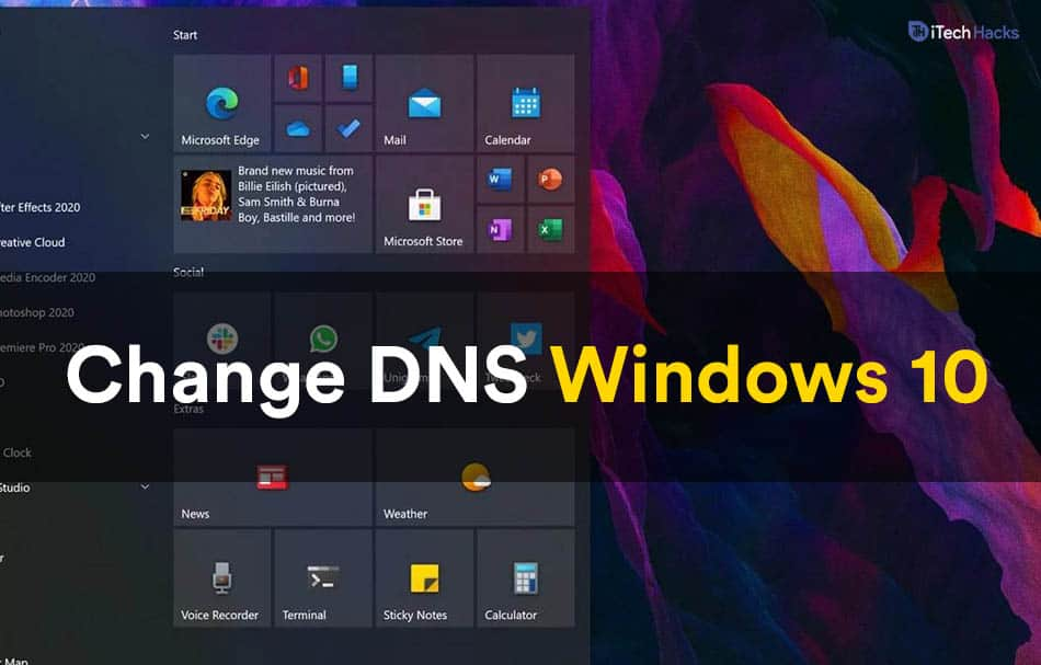 How to Change DNS Server on Windows 10, macOS, Android