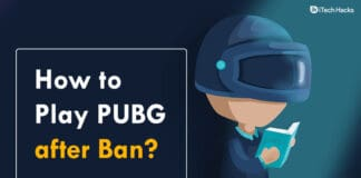 How to Play PUBG after Ban in 2020 (Here's a way)