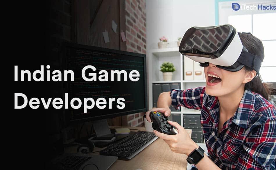 Top 8 Indian Game Developers & Gaming Studios (2020)