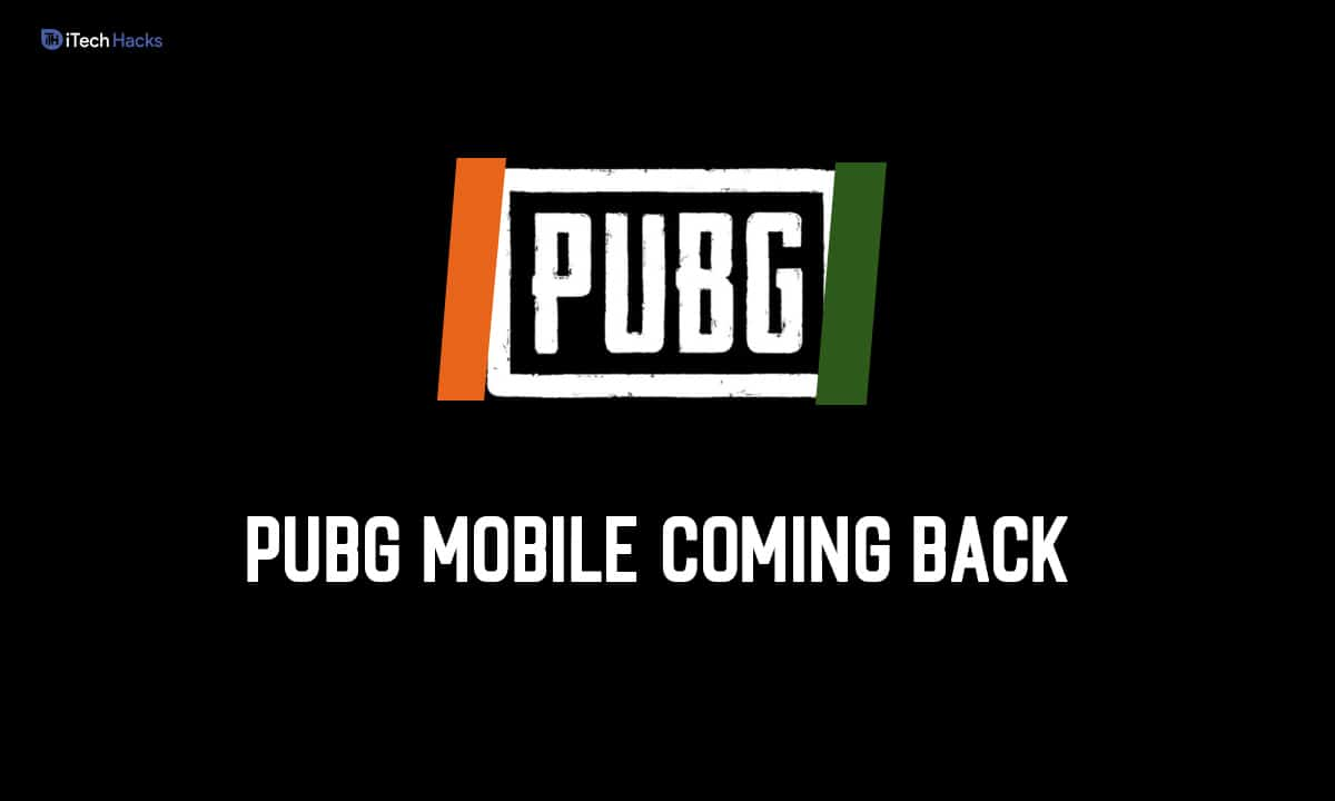 PUBG Mobile Coming Back with New Publisher in India