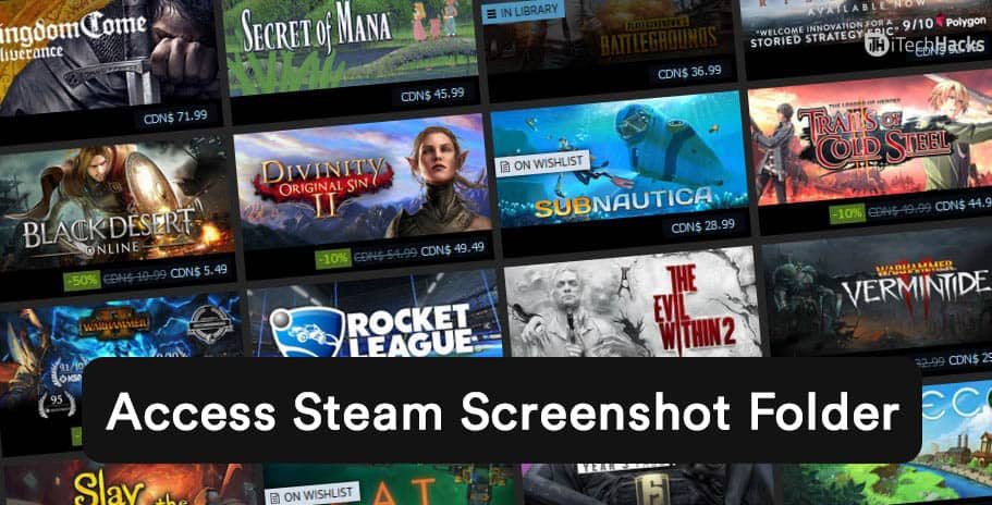 Ways to Access Steam Screenshot Folder & Change its Location