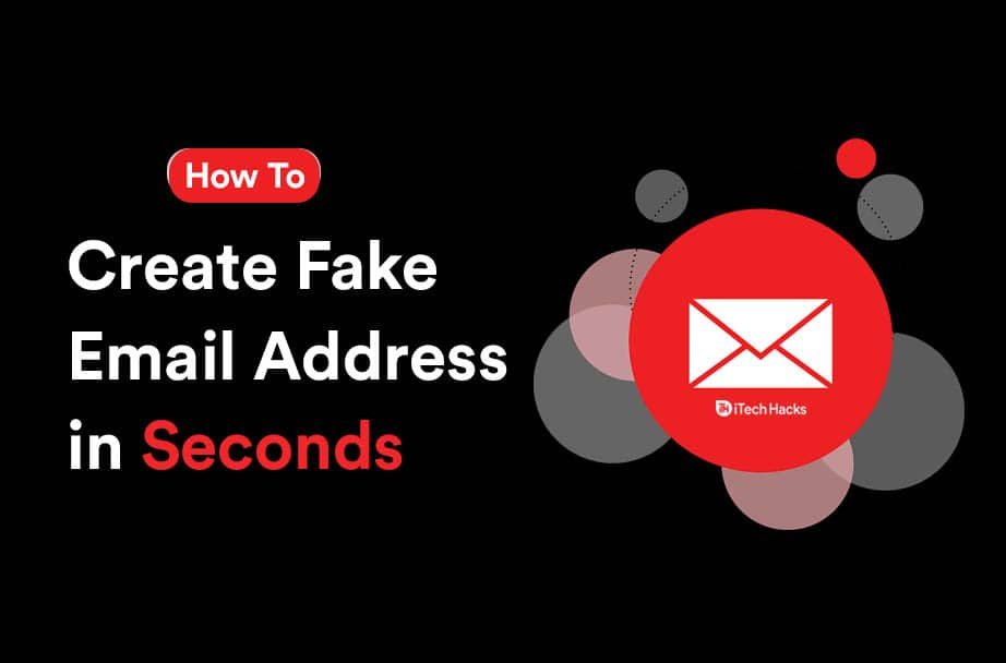 How To Make a Fake Email Address in 10 Seconds