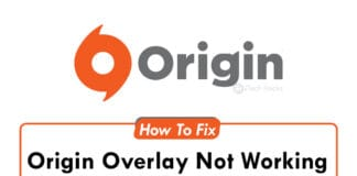 [100% Fixed]: Origin Overlay Not Working Error (2021)