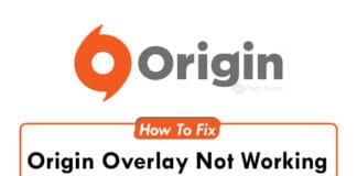 [100% Fixed]: Origin Overlay Not Working Error (2021)