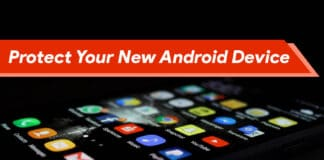 How to Protect Your New Android Device