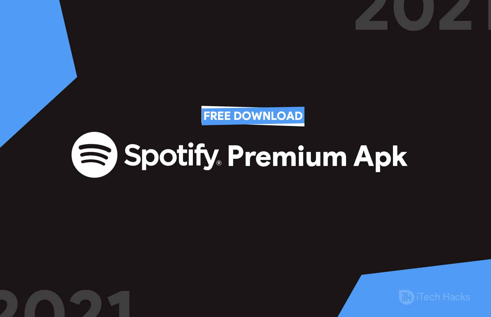 Spotify 8.6.298 Premium Apk Free Download Offline MOD 2021