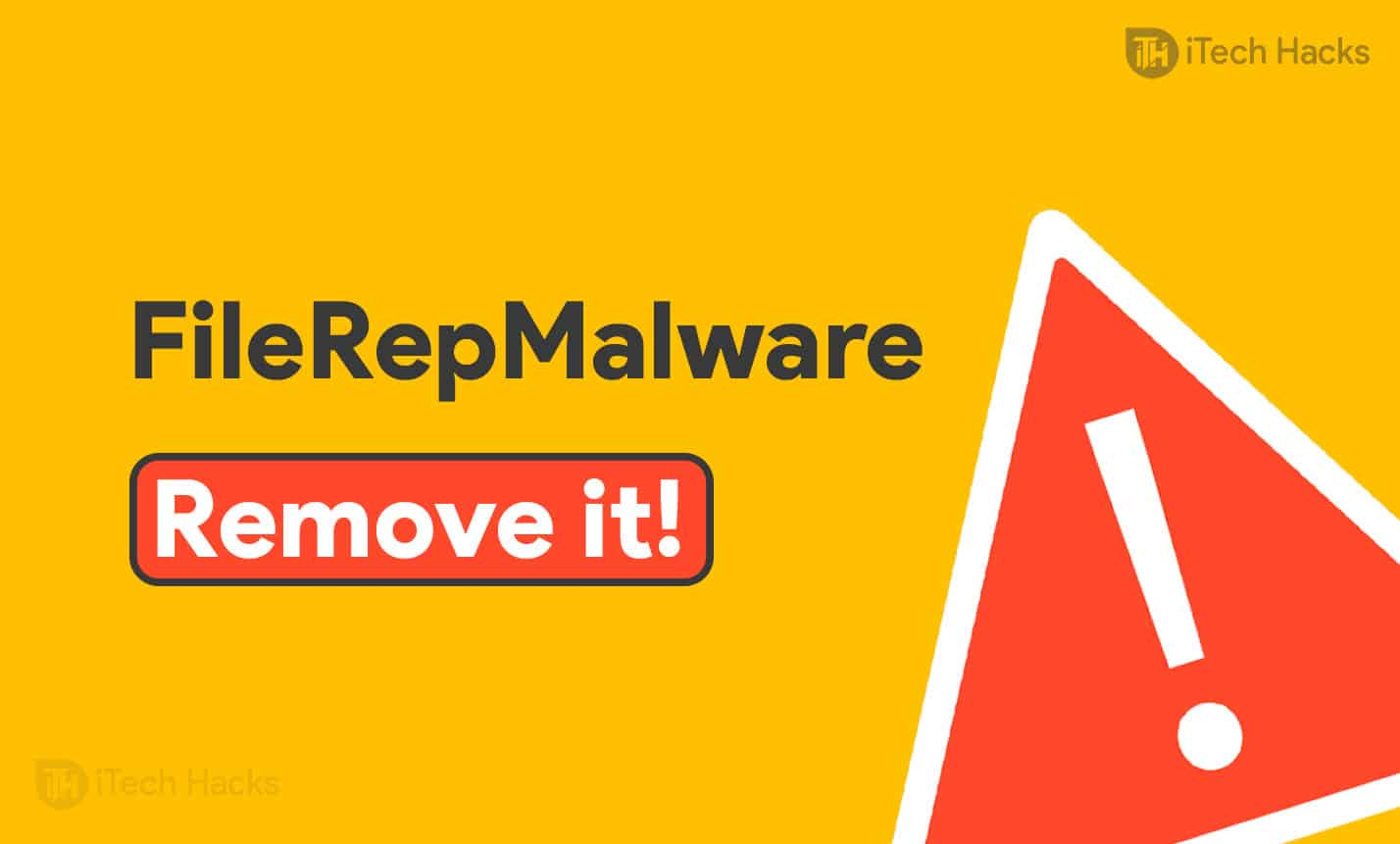 What is FileRepMalware and How to get Rid of it