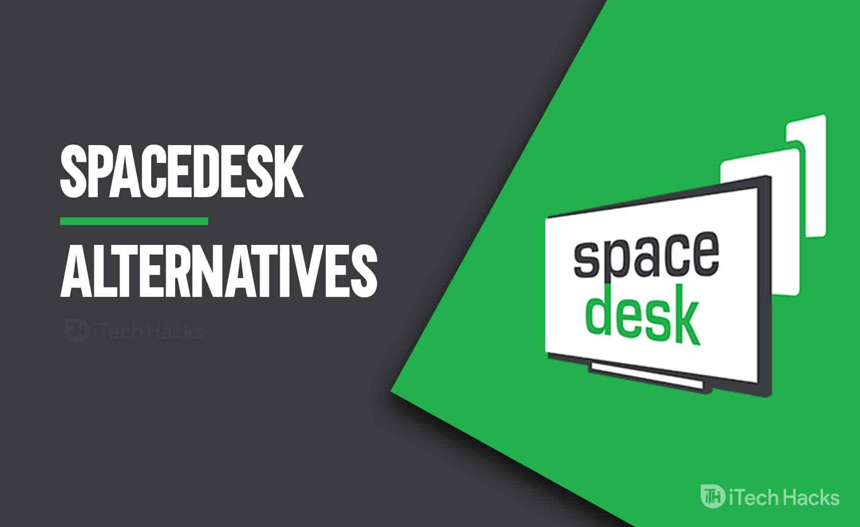 Top 6 Best Spacedesk Alternatives for Duet Display