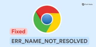 How to Fix ERR_NAME_NOT_RESOLVED on Chrome