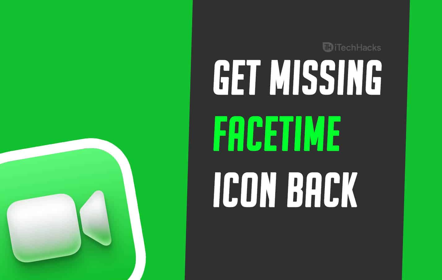 How to Get Missing Facetime Icon Back on iPhone/iPad