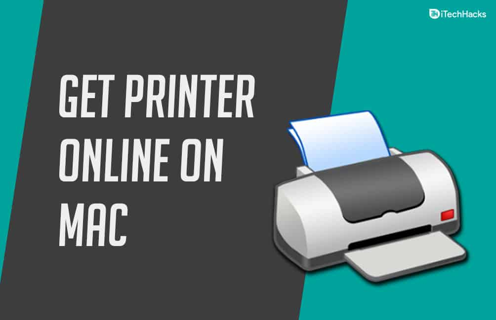 How to Get Printer Online Issue on Mac