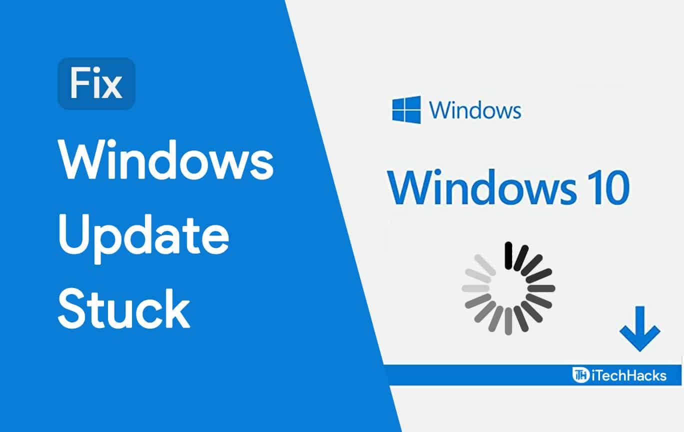 How to Fix Windows 10 Update Stuck and Failed