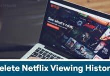 How to Delete Netflix Viewing History on App or PC