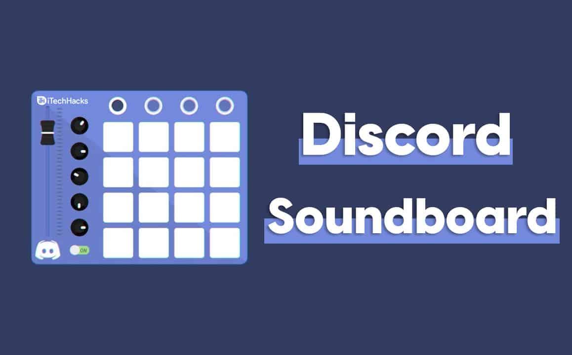 8 Best Discord Soundboard Apps Bots of 2021