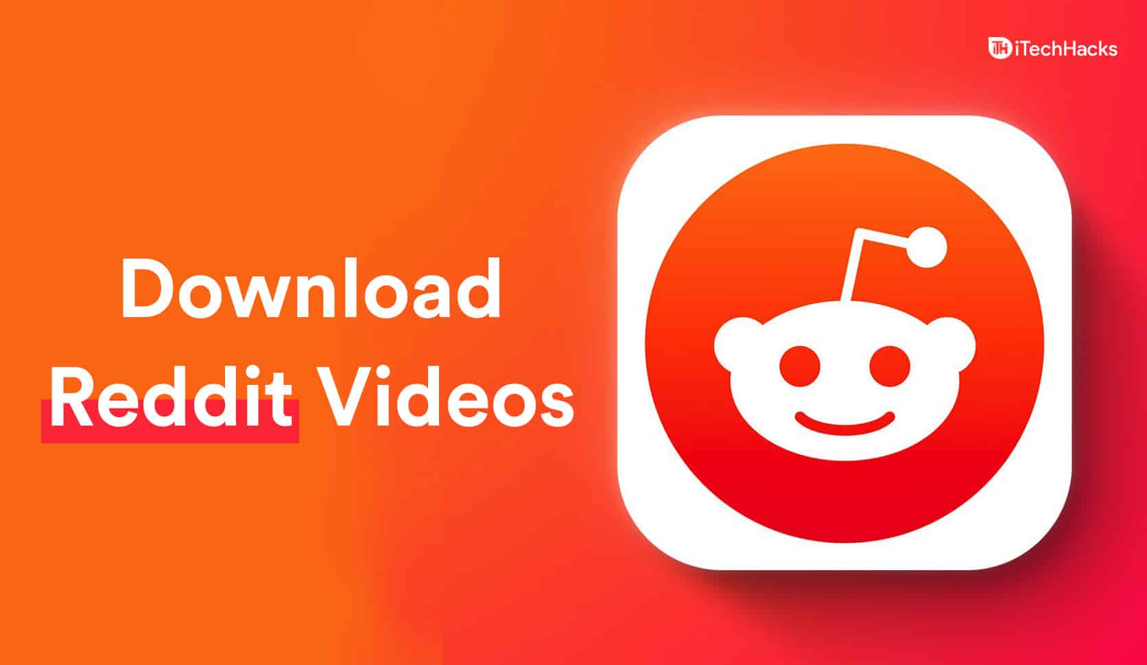 How To Download Videos from Reddit