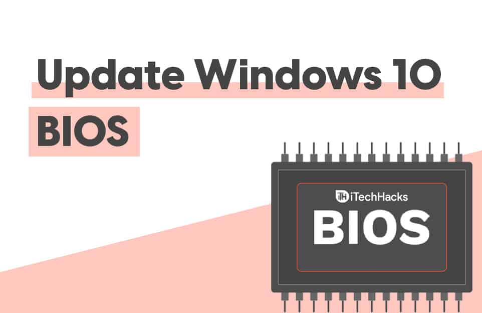 How to Check and Update BIOS on Windows 10