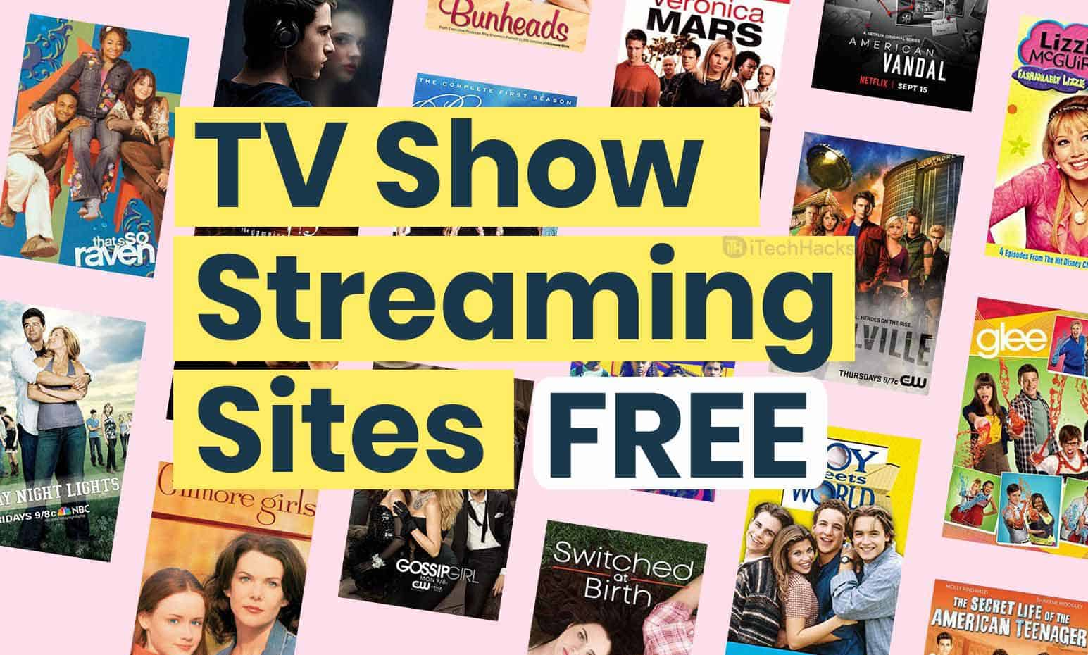 5 Free TV Show Streaming Sites on the Internet