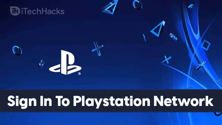 How to Sign In To Playstation Network 2021 (Guide)