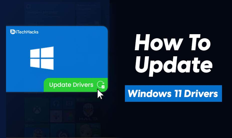 How To Update Drivers In Windows 11 Properly and Safely
