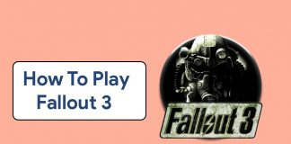 How To Play Fallout 3 On Windows 11
