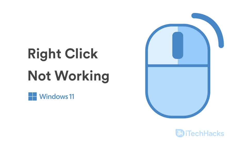 How To Fix Right Click Not Working on Windows 11
