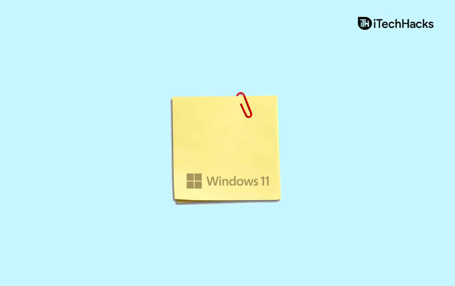 How To Put Sticky Notes On Desktop In Windows 11